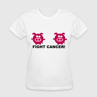 American Cancer Society Fuck Fight Cancer Pig Statement Women Boobs Cool  - Women's T-Shirt