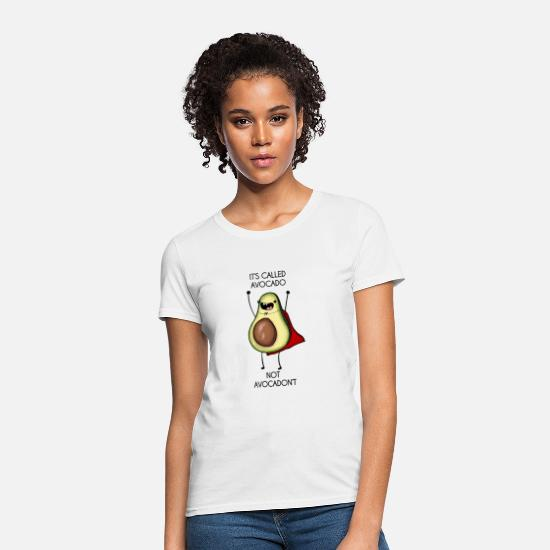 Avocado T-Shirts - It's called avocado - not avocadon't - Women's T-Shirt white