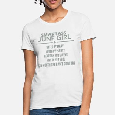 June Girls Smartass June Girl - Women's T-Shirt