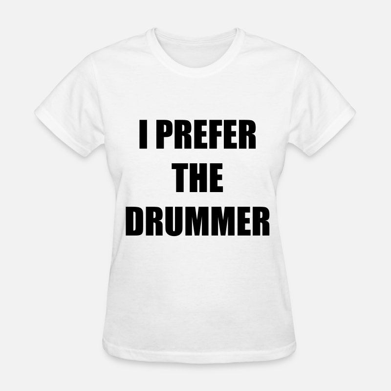Concert T-Shirts - I prefer the drummer - Women's T-Shirt white