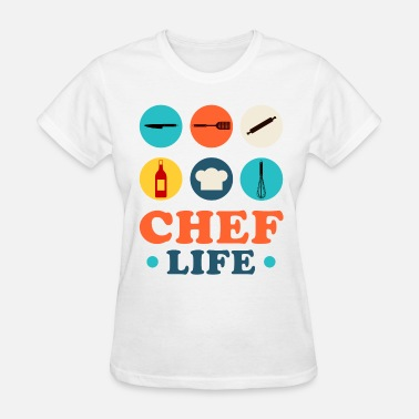 A Chefs Life Chef Life - Women's T-Shirt