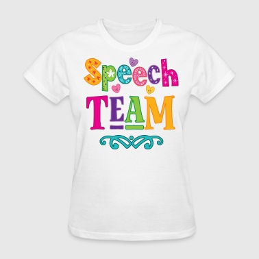 Speech Therapist Speech Team SLP Gift - Women's T-Shirt