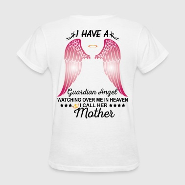 Mother In Heaven My Mother Is My Guardian Angel - Women's T-Shirt