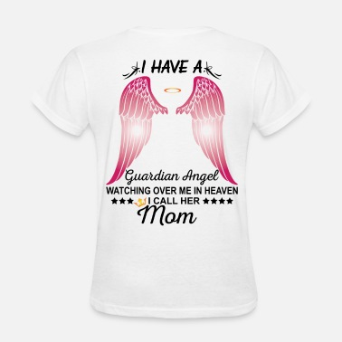 With My Angel Mom My Mom Is My Guardian Angel - Women's T-Shirt