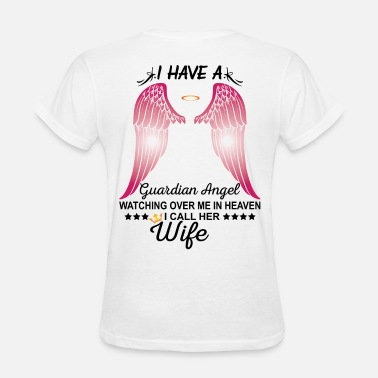 My Wife My Guardian Angel My Wife Is My Guardian Angel - Women's T-Shirt