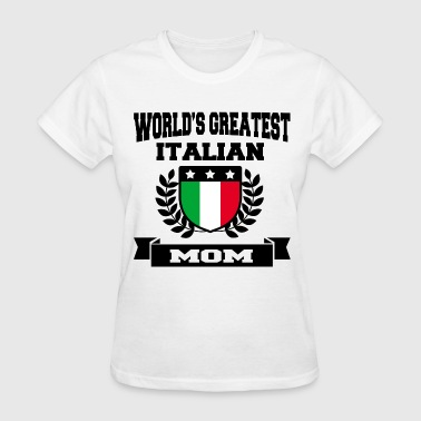 ITALIAN MOM 6.png - Women's T-Shirt