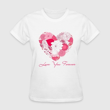 love you forever - Women's T-Shirt