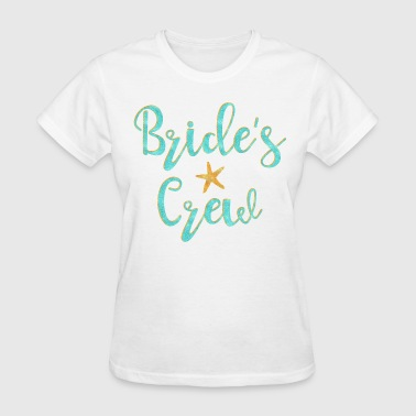Starfish Bride's Crew - Women's T-Shirt
