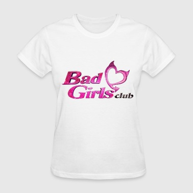 Bad girls club (BGC) - Women's T-Shirt