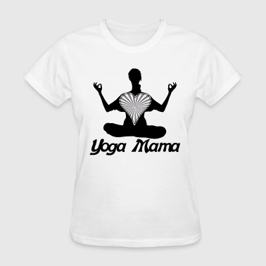 yoga mama mom yoga lover - Women's T-Shirt
