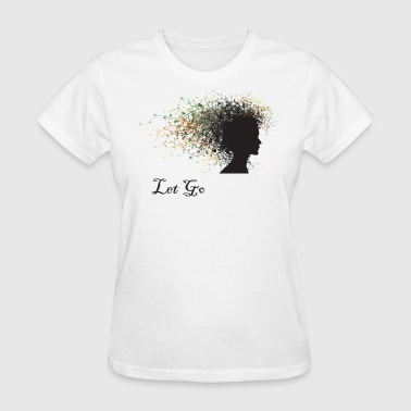 Let Go Yoga - Women's T-Shirt
