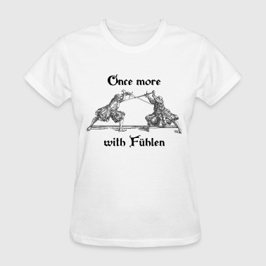 Once more with Fuhlen - Women's T-Shirt