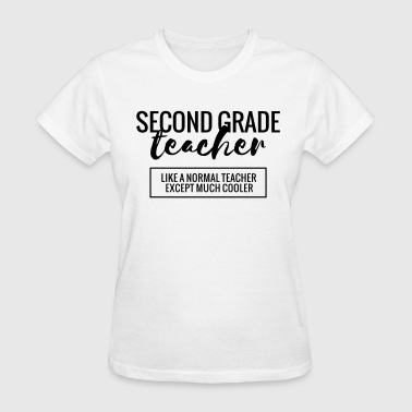 Cool 2nd Grade Teacher - Women's T-Shirt