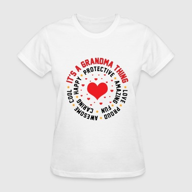 It's a Grandma Thing - Women's T-Shirt