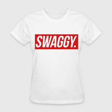 Swaggy - Women's T-Shirt