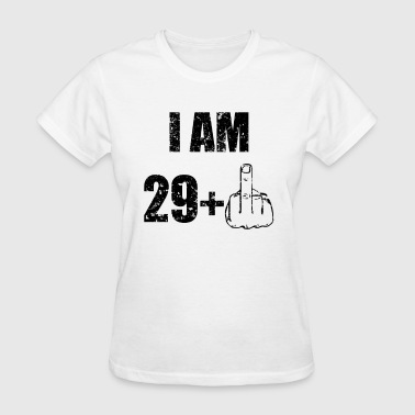 29 PLUS 1 30th birthday Shirt - Women's T-Shirt