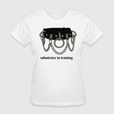 submissive 1 - Women's T-Shirt