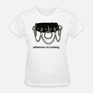 Submissive submissive 1 - Women's T-Shirt