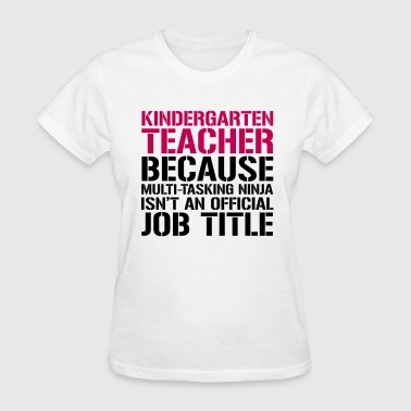 Ninja Teacher - Teachers T-Shirts - Women's T-Shirt