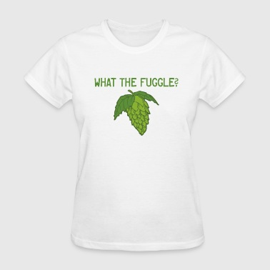 What the Fuggle - Women's T-Shirt