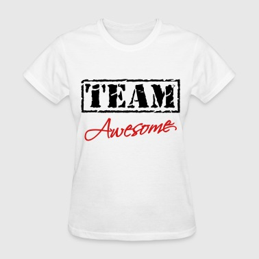 Team Awesome - Women's T-Shirt