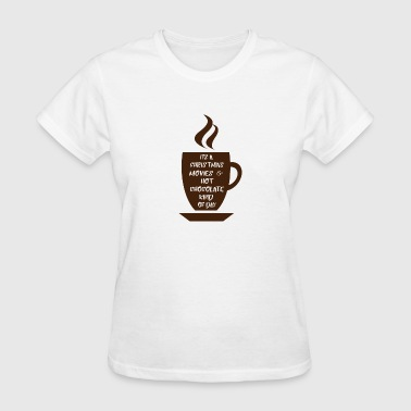 Christmas movies and hot chocolate - Women's T-Shirt