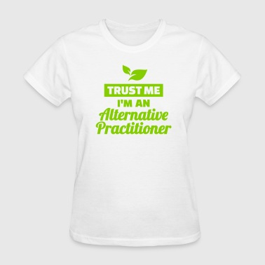Alternative practitioner - Women's T-Shirt