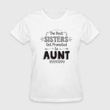 The best sisters get prom - Women's T-Shirt