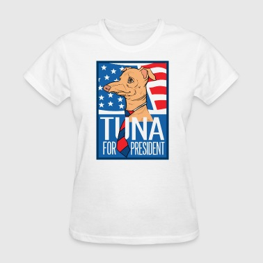 Tuna for President Women's T-Shirts - Women's T-Shirt