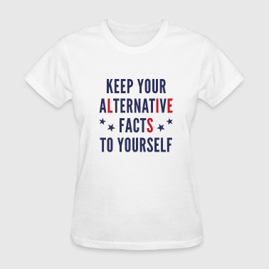 Alternative Facts - Women's T-Shirt