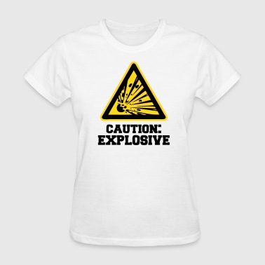 Caution: Explosive - Women's T-Shirt