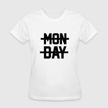 MONDAY- - Women's T-Shirt