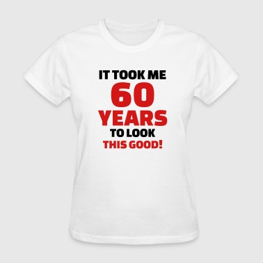60 birthday - Women's T-Shirt
