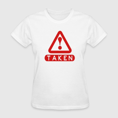 Taken - Women's T-Shirt