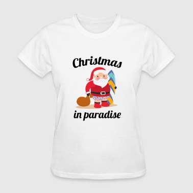 Christmas In Paradise - Women's T-Shirt