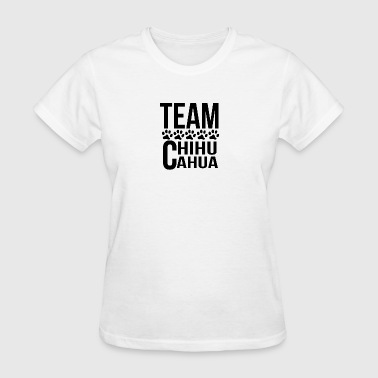 Team Chihuahua - Women's T-Shirt