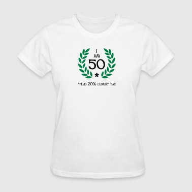 60 - 50 plus tax - Women's T-Shirt