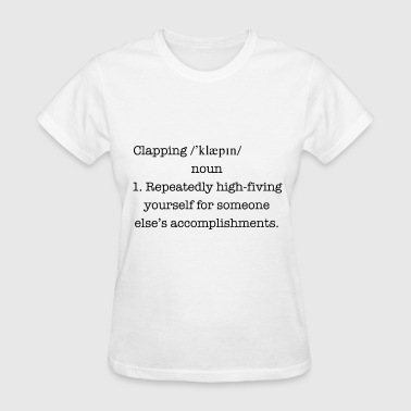 Clapping definition - Women's T-Shirt