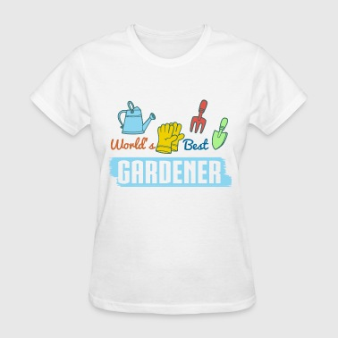 World's Best Gardener - Women's T-Shirt