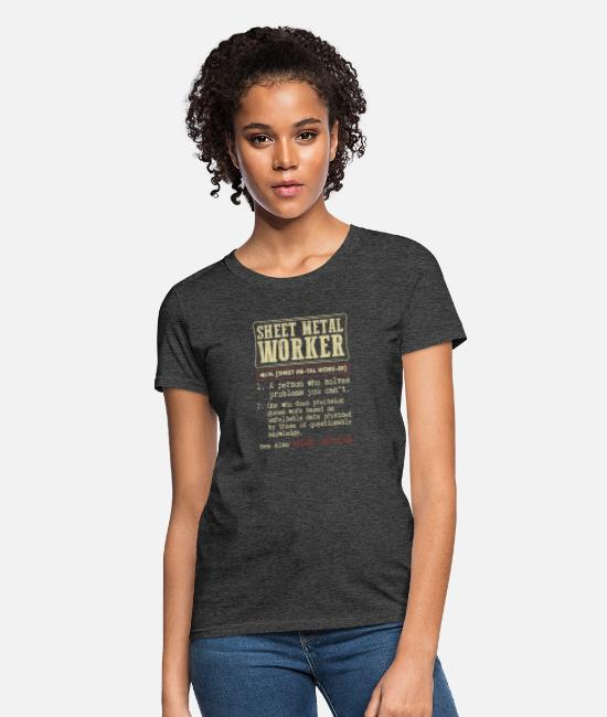 Sheet Metal Worker T-Shirts - Sheet Metal Worker Dictionary Term - Women's T-Shirt heather black