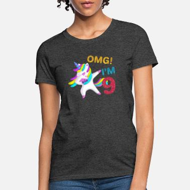 Omg Kids 9th Birthday Dabbing Unicorn T-Shirt omg im 9 - Women's T-Shirt