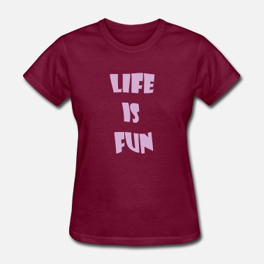 Life is Fun Just keep Smiling Summer Design 2018 - Women's T-Shirt