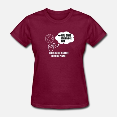 Save-our-planet There is no restart for our planet Shirt save it - Women's T-Shirt