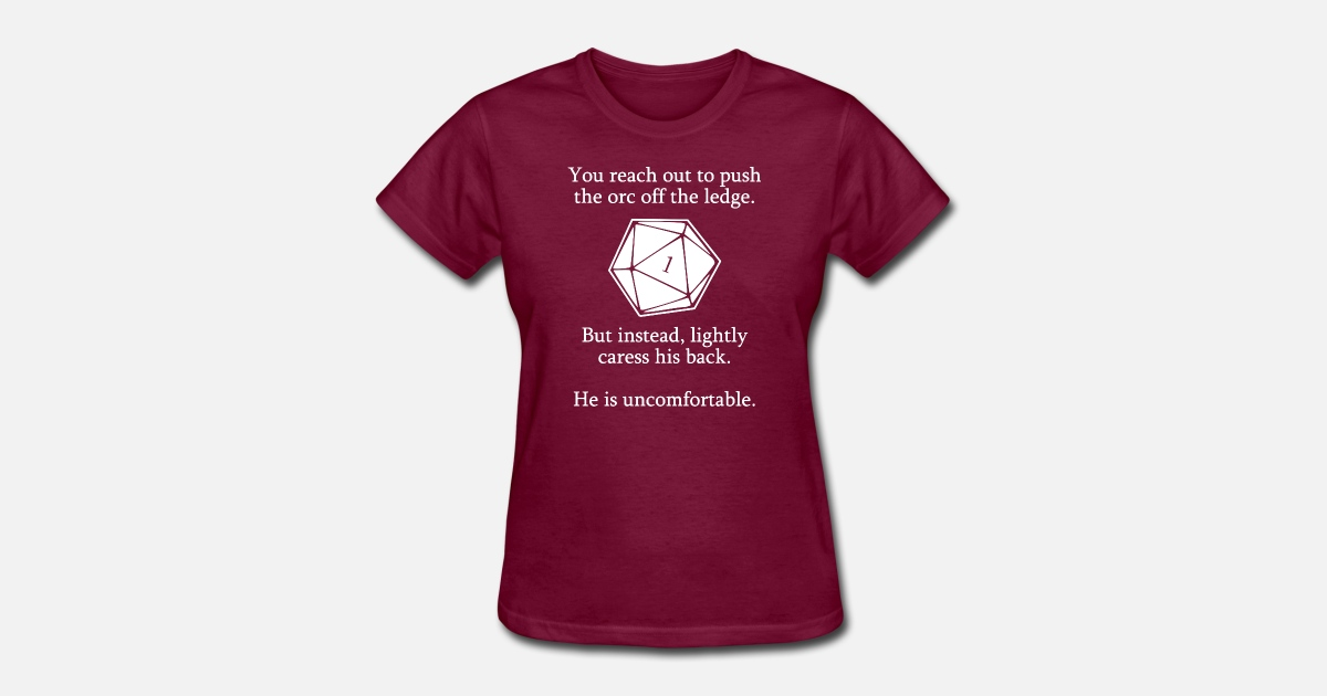 2b4bdd36 Dungeons and Dragons Shirt D20 Roll Funny Women's T-Shirt | Spreadshirt