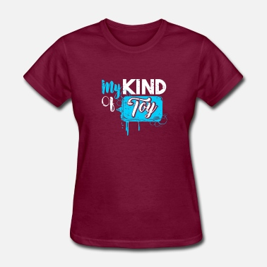 Sex Toys My Kind of Toy funny gift idea sex - Women's T-Shirt