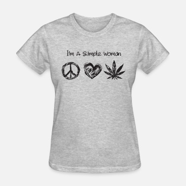 Anti Hippie Love I'm a simple woman hippie love weed - Women's T-Shirt