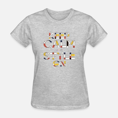 De Stijl Keep Calm And Style On V2 - Women's T-Shirt