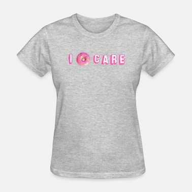 31ad63bd4 I donut care Women's Premium T-Shirt | Spreadshirt