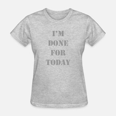 Change I'm done T-shirt cool workout gear gym outfits - Women's T-Shirt