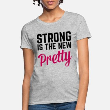 Power Couple Strong Is the New Pretty  - Women's T-Shirt